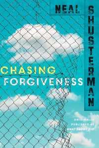 chasing-forgiveness-9781481429917_hr