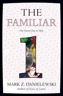 the-familiar-danielewski