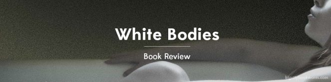 whitebodies