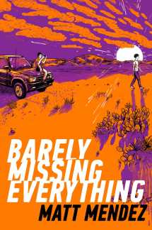 barely-missing-everything-9781534404458_hr