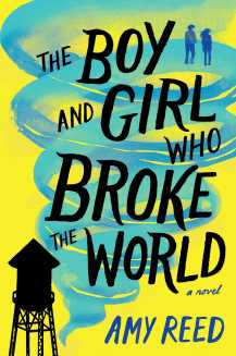 the-boy-and-girl-who-broke-the-world-9781481481762_hr